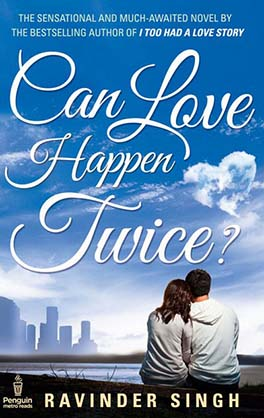 Can Love Happen Twice By Ravinder Singh