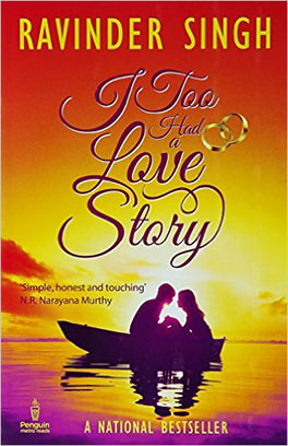 I Too Had A Love Story by Ravinder Singh Best Indian Romance fiction