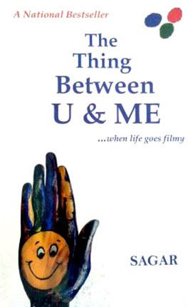 The Thing Between U and Me _when life goes filmy