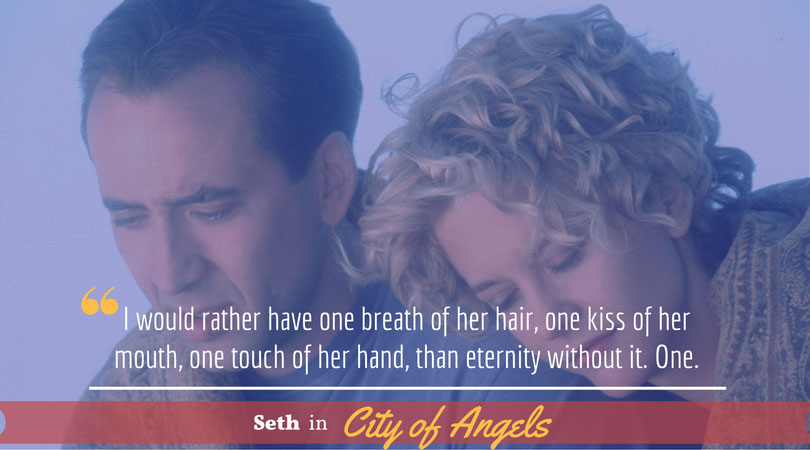 Seth, City of Angels, Movie Quotes