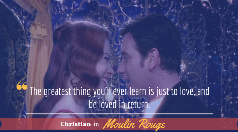 Christian, Moulin Rouge, Movie quotes